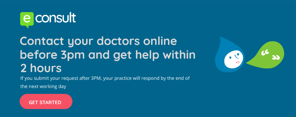 eConsult. Contact your doctors online before 3pm and get help within 2 hours
