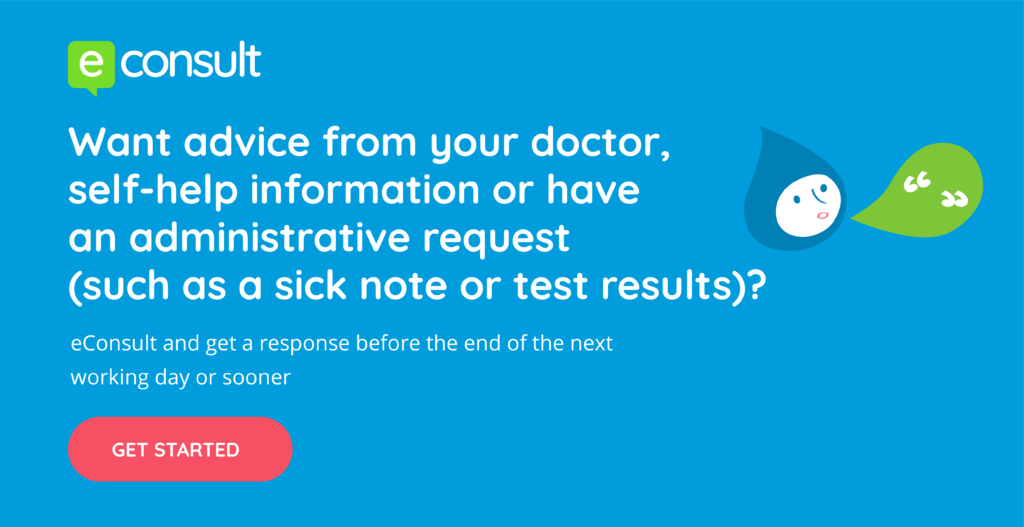 eConsult. Want advice from your doctor. eConsult and get a response before the end of the next working day or sooner