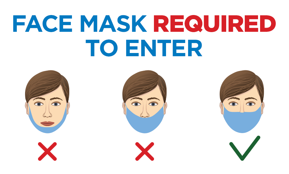 Face mask required to enter